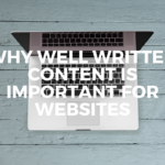 Why Well Written Copy is Important for Websites